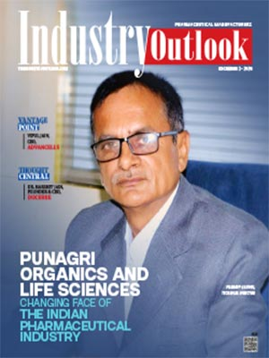 Punagri Organics And Life Sciences: Changing Face Of The Indian Pharmaceutical Industry