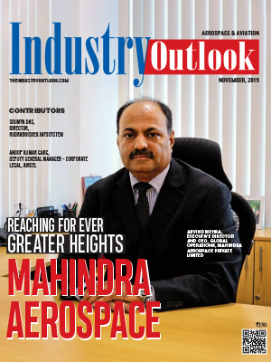 Mahindra Aerospace Reaching For Ever Greater Heights