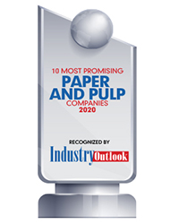 10 Most Promising Paper and Pulp Companies - 2020