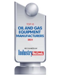 Top 10 Oil and Gas Equipment Manufacturers - 2021