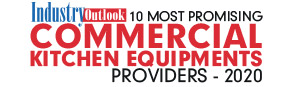 10 Most Promising Commercial Kitchen Equipments Providers - 2020