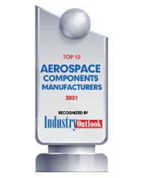 Top 10 Aerospace Components Manufacturers - 2021