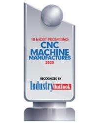 10 Most Promising CNC Machine Manufacturers - 2020