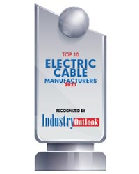 Top 10 Electric Cable Manufacturers - 2021