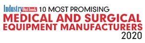 10 Most Promising Medical and Surgical Equipment Manufacturers - 2020