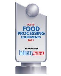 Top 10 Food Processing Equipments - 2021
