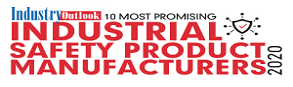 10 Most Promising Industrial Safety Products Manufacturers - 2020