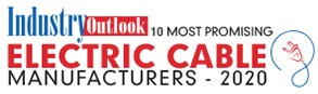 10 Most Promising Electric Cable Manufacturers - 2020