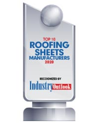 Top 10 Roofing Sheet Manufacturers - 2020