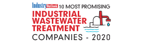 10 Most Promising Industrial Wastewater Treatment companies - 2020