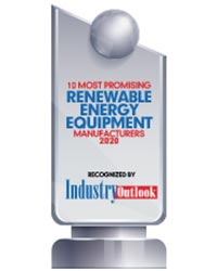 10 Most Promising Renewable Energy Equipment Manufacturers - 2020
