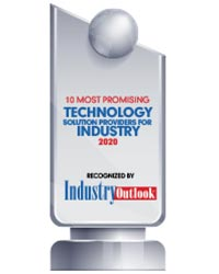 10 Most Promising Technology Solution Providers for Industry - 2020